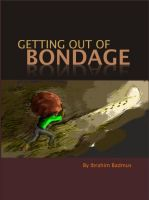 Cover for 'Getting out of bondage'