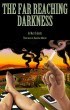 The Far Reaching Darkness by Matt Schmitz