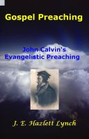Cover for 'Gospel Preaching - John Calvin'