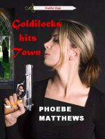 Cover for 'Goldilocks Hits Town'
