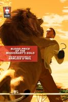 Cover for 'Blood-Price of the Missionary's Gold: The New Adventures of Armless O'Neil'