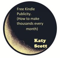 Cover for 'Free Kindle Publicity (How to make thousands every month)'