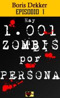 Cover for 'Hay 1001 zombis por persona Episodio 1'