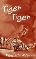 Cover for 'Tiger, Tiger: A Short Story'
