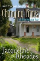 Jacqueline Rhoades - Changing Times