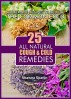 25 All Natural Cough & Cold Remedies by Shawna Sparlin