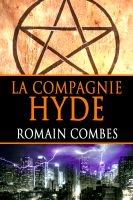Cover for 'La Compagnie Hyde (French Edition)'