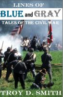 Cover for 'Lines of Blue and Gray: Tales of the Civil War'