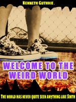 Cover for 'MAGE 4: Welcome to the Weird World'
