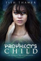 Cover for 'Prophecy's Child'