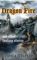 Cover for 'Dragon Fire and other fantasy stories'