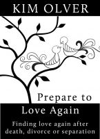 Cover for 'Prepare to Love Again-Finding Love Again after Death, Divorce or Separation'