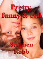 Cover for 'Pretty, Funny and Evil'