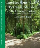Love, Betrayal, Murder (The Chicago Trilogy omnibus) cover
