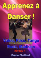 Cover for 'Apprenez à danser ! – Valse, Paso, Tango, Rock, Madison – Niveau 1'