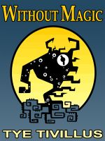 Cover for 'Without Magic'