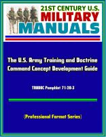 Cover for '21st Century U.S. Military Manuals: The U.S. Army Training and Doctrine Command Concept Development Guide - TRADOC Pamphlet 71-20-3 (Professional Format Series)'