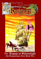Cover for 'Knightscares #4: Voyage to Silvermight'