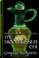 Cover for 'The Moon-Kissed Chi'