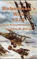 Cover for 'Robertson's War 1914-a Jack Robertson novel'