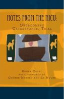 Cover for 'Notes From the NICU: Overcoming Catastrophic Trial'