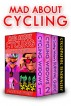 Mad About Cycling by Alannah Foley
