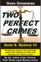 Cover for 'Two Perfect Crimes: Suzi B. Mystery #3'
