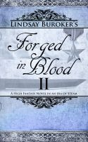 Cover for 'Forged in Blood II (The Emperor's Edge 7, Final Book)'