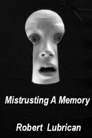 Cover for 'Mistrusting A Memory'