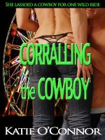 Cover for 'Corralling the Cowboy'