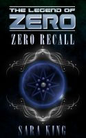 Cover for 'The Legend of Zero:  Zero Recall'