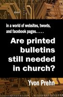 Cover for 'Are printed bulletins still needed in the church?'
