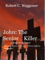 Cover for 'John: The Senior Killer'