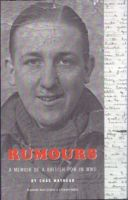Cover for 'Rumours: The Memoir of a POW in WWII'
