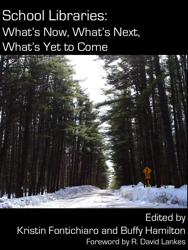 Cover of School libraries: what's now, what's next, what's yet to come