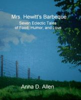 Cover for 'Mrs. Hewitt's Barbeque - Seven Eclectic Tales of Food, Humor, and Love'