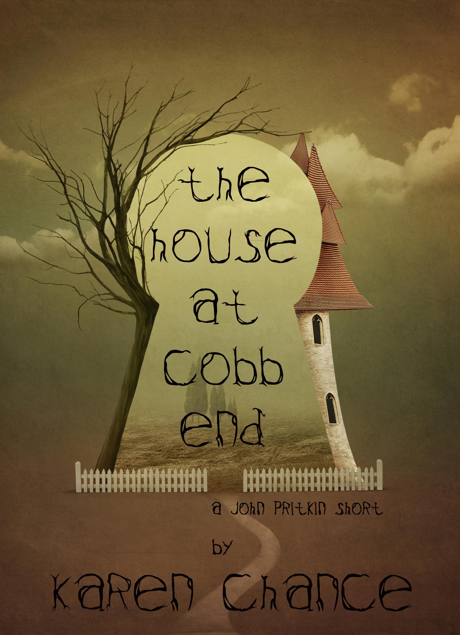 Karen Chance - The House at Cobb End