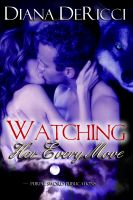 Cover for 'Watching Her Every Move'