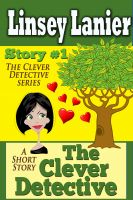 Cover for 'The Clever Detective: Story 1 (A Fairy Tale Romance)'