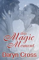 Cover for 'This Magic Moment'