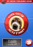 Cover for 'Learn English with Timmy - Volume 3'