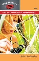 Cover for 'The Case of the Bike in the Birdcage'