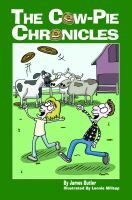 Cover for 'The Cow-Pie Chronicles'