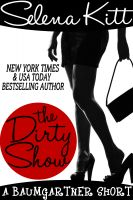 Cover for 'The Dirty Show (A Baumgartner Short)'