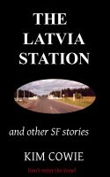 Cover for 'The Latvia Station'