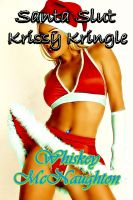 Cover for 'Santa Slut: Krissy Kringle'