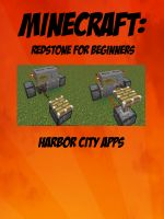 Cover for 'Minecraft: Redstone For Beginners'