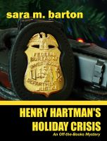 Cover for 'Henry Hartman's Holiday Crisis: An'