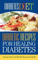 Cover for 'Diabetes Diet: Diabetic Recipes for Healing Diabetes'