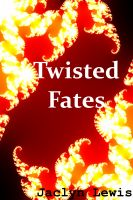 Cover for 'Twisted Fates'